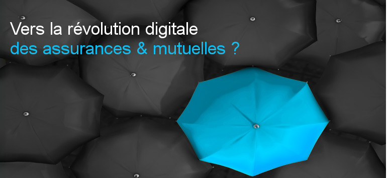 Révolution digitale assurances mutuelles_E-DEAL