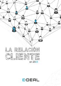 La Relación Cliente en 2025