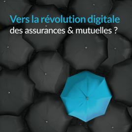 Vers la révolution digitale des assurances et des mutuelles ?