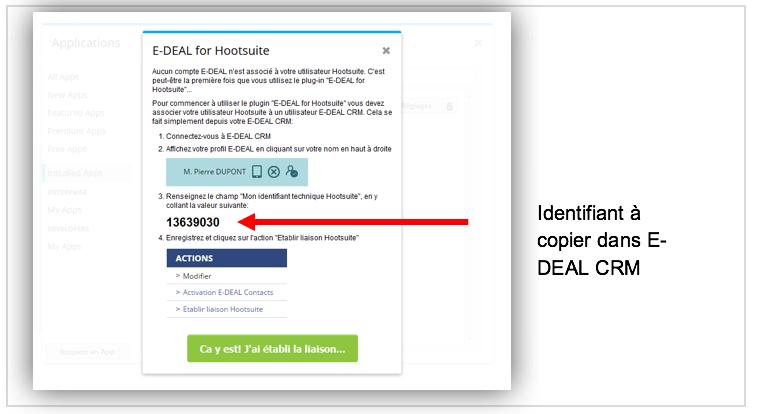 une fenêtre apparaît dans E-DEAL for Hootsuite et affiche un identifiant