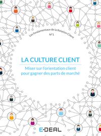 Fondamentaux de la Relation Client - N°1 - Culture Client